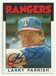 Larry Parrish Signed 1986 Topps Baseball Card - Texas Rangers