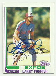 Larry Parrish Signed 1982 Topps Baseball Card - Montreal Expos