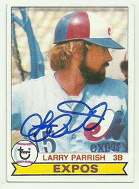 Larry Parrish Signed 1979 Topps Baseball Card - Montreal Expos