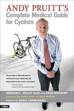 Andy Pruitt's Complete Medical Guide for Cyclists (paperback book)