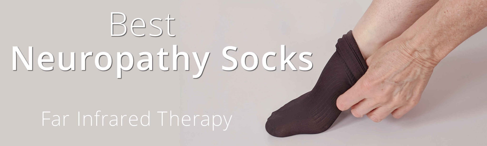 Best Socks for Treating Neuropathy PN