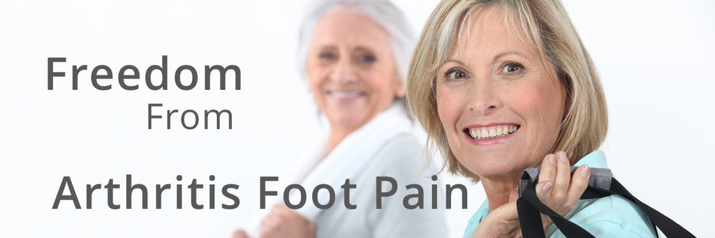 Arthritis Feet - Freedom from Arthritic Foot Pain