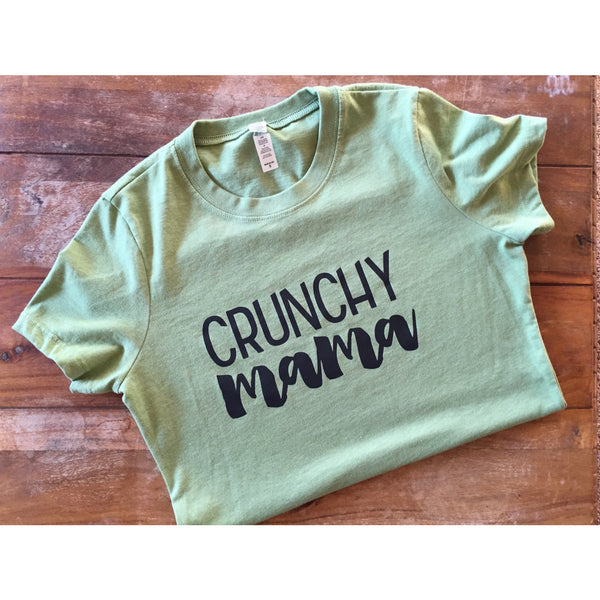 Crunchy Mama Green Tshirt-Hens and Chicas
