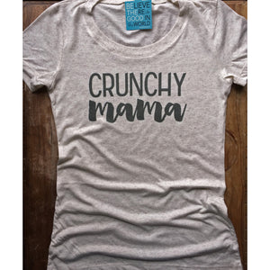 Crunchy Mama Womens Tshirt-Hens and Chicas