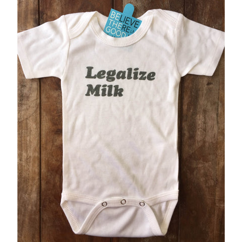 Legalize Milk Onesie for babies-Hens and Chicas