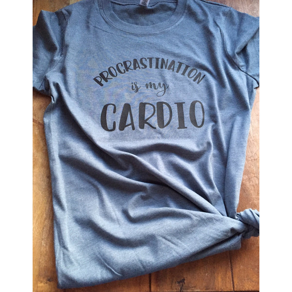 Procrastination is my Cardio Womens Tshirt-Hens and Chicas