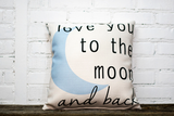 Love you to the moon pillow no piping - Briddick Tile + Stone