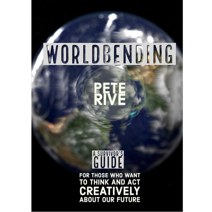 WorldBending - a book for thinking creatively about our future