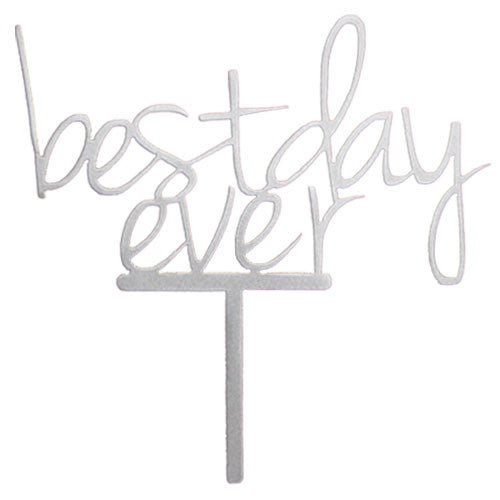 Best Day Ever Wedding Cake Topper