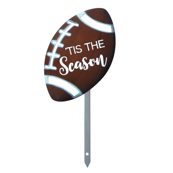Tis The Season Football Yard Stake Football Yard Stake Fall Yard Stake