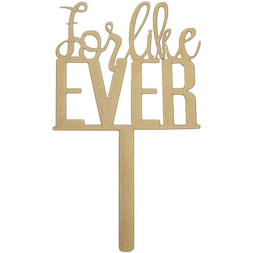 For Like Ever | Cake Topper
