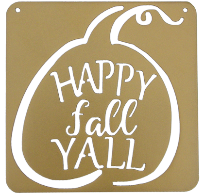 Happy Fall Y'all - Fall Decor Sign