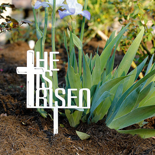 He Is Risen - Easter | Garden Stake
