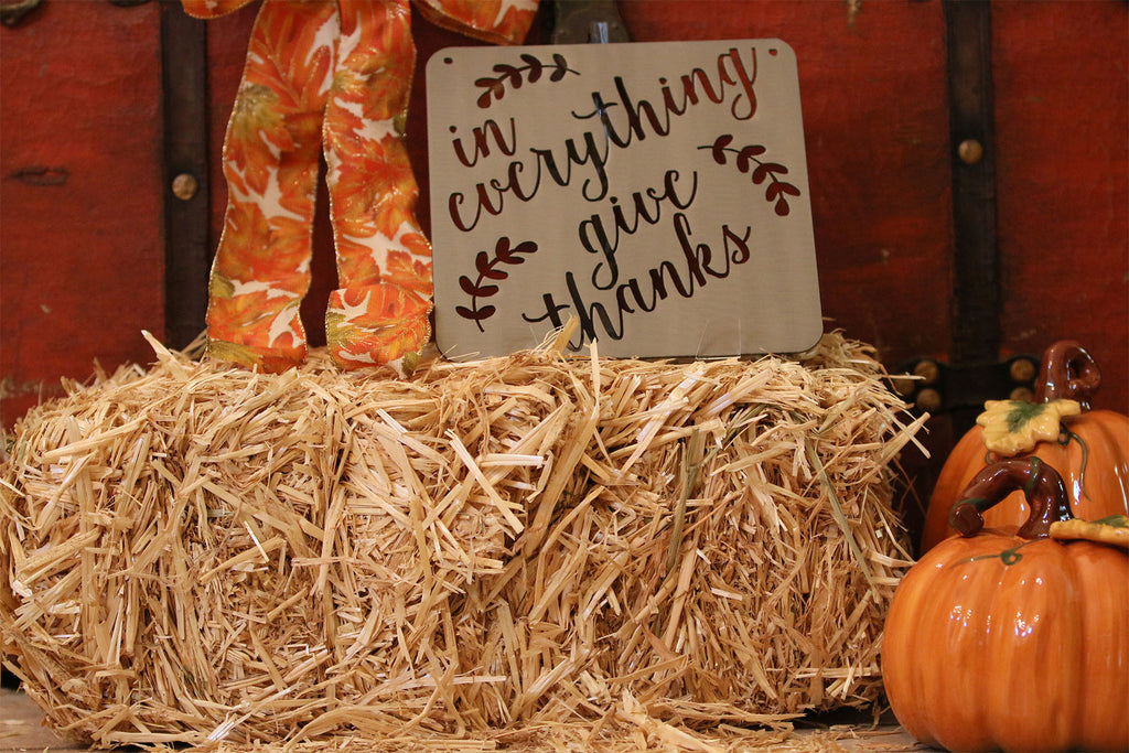 In Everything Give Thanks Thanksgiving Sign