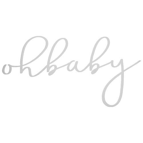 Oh Baby Nursery Sign