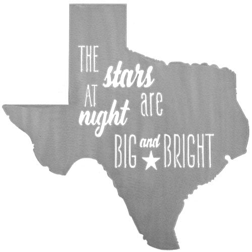 The Stars At Night are Big and Bright Deep in the Heart of Texas sign