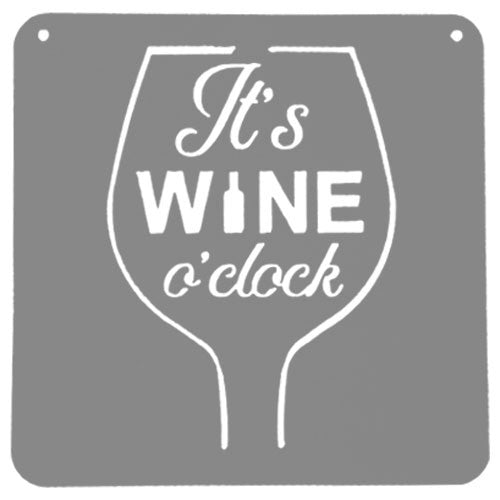 It's Wine O'Clock Sign