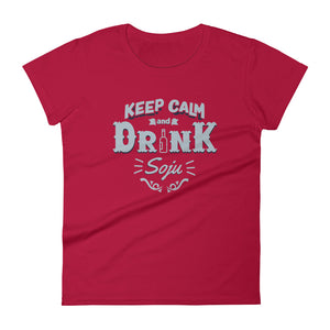 Keep Calm and Drink Soju Women Short Sleeve T-shirt