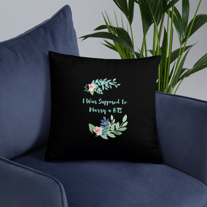 I Was Supposed to Marry a BTS Throw Pillow