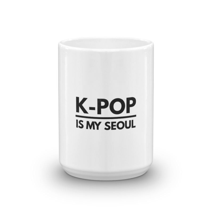 K-Pop is My Seoul Tea & Coffee Mug