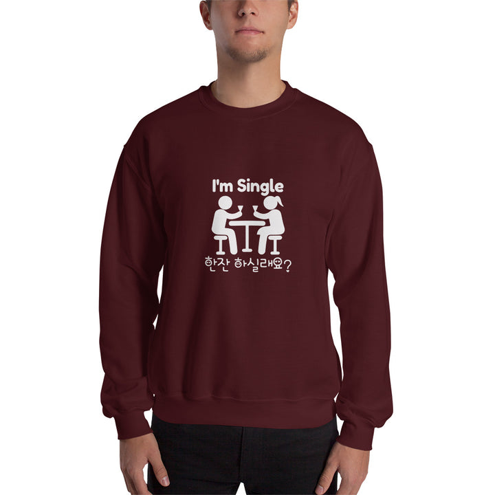 I am Single. 한잔 하실래요 Can I Offer You a Drink Crewneck Sweatshirt