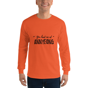 You Had Me At Annyeong Men Long Sleeve Tee
