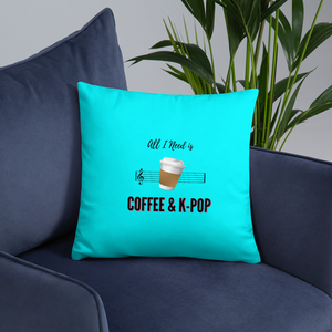 All I Need is Coffee & K-Pop Throw Pillow