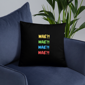 Wae! Wae! Wae! Wae! Throw Pillow