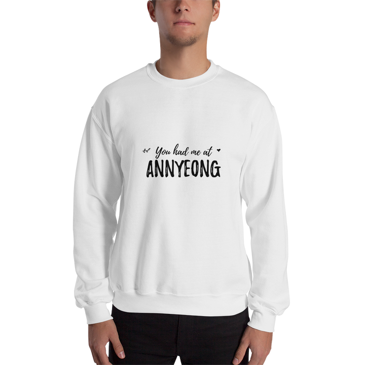 You Had Me At Annyeong Crewneck Sweatshirt