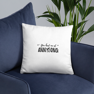 You Had Me At Annyeong Throw Pillow