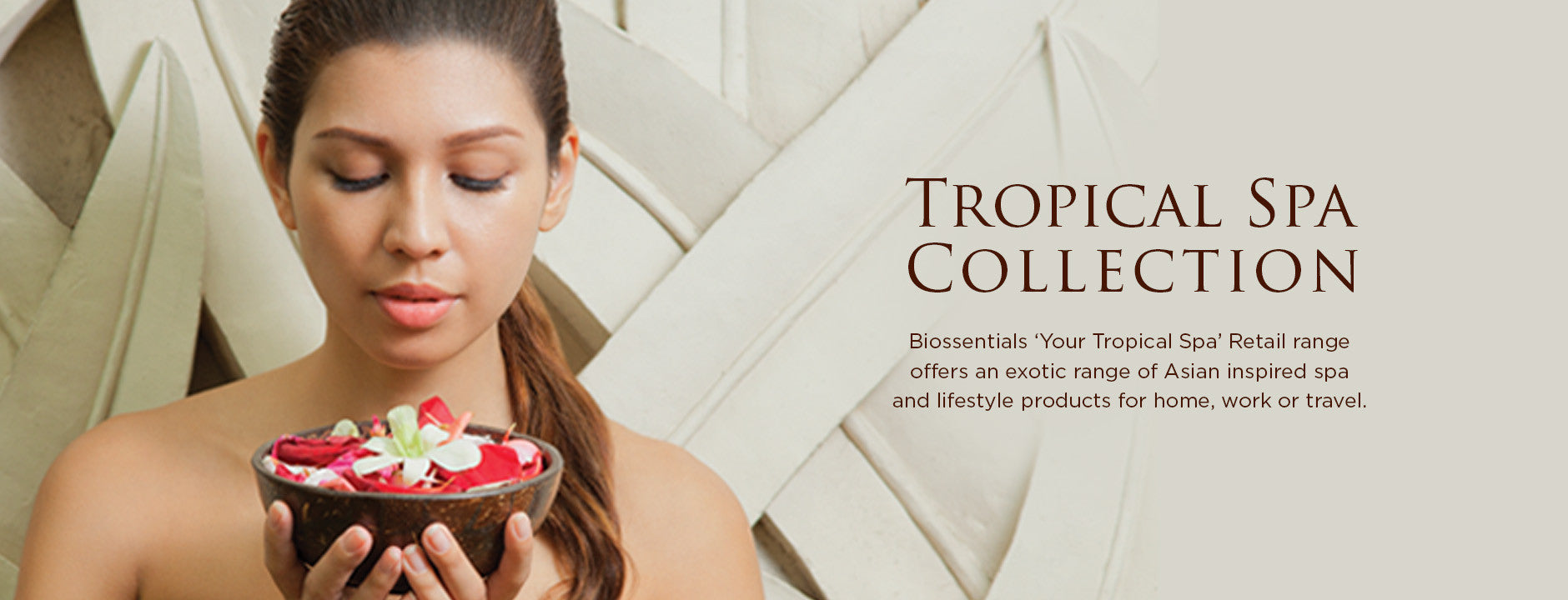 Biossentials Tropical Spa Collection