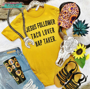 Jesus Follower, Taco Lover, Nap Taker Tee
