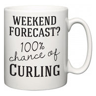 Weekend Forecast?  100% Chance of Curling  Mug