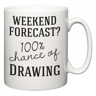 Weekend Forecast?  100% Chance of Drawing  Mug