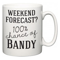 Weekend Forecast?  100% Chance of Bandy  Mug