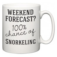 Weekend Forecast?  100% Chance of Snorkeling  Mug