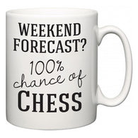 Weekend Forecast?  100% Chance of Chess  Mug