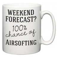 Weekend Forecast?  100% Chance of Airsofting  Mug