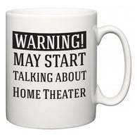 Warning!  May Start Talking About Home Theater  Mug