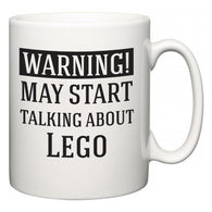 Warning!  May Start Talking About Lego  Mug