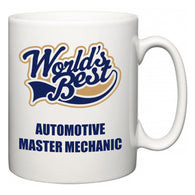 World's Best Automotive Master Mechanic  Mug