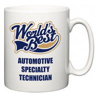 World's Best Automotive Specialty Technician  Mug