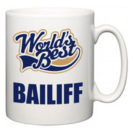 World's Best Bailiff  Mug