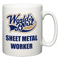 World's Best Sheet Metal Worker  Mug