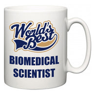 World's Best Biomedical scientist  Mug