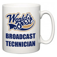 World's Best Broadcast Technician  Mug