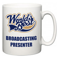 World's Best Broadcasting presenter  Mug
