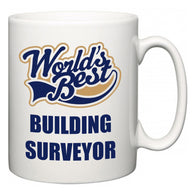 World's Best Building surveyor  Mug
