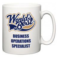 World's Best Business Operations Specialist  Mug