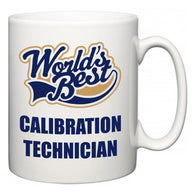 World's Best Calibration Technician  Mug
